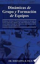 libro Dinámicas De Grupo Y Formación De Equipos