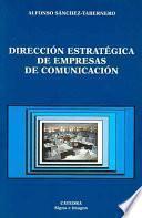 Dirección Estratégica De Empresas De Comunicación