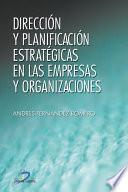 Dirección Y Planificación Estratégica En Las Empresas Y Organizaciones