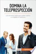 Domina La Teleprospección
