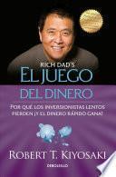 El Juego Del Dinero(rich Dad S Who Took My Money?)