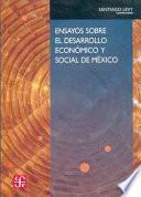Ensayos Sobre El Desarrollo Económico Y Social De México