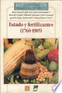 Estado Y Fertilizantes, 1760 1985