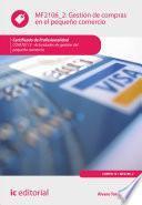 Gestión De Compras En El Pequeño Comercio. Comt0112