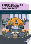 Gestión Del Cambio Y La Innovación En La Empresa