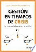 libro Gestión En Tiempos De Crisis