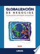 GlobalizaciÓn De Negocios