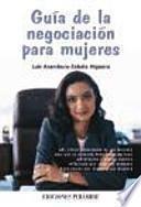 libro Guía De La Negociación Para Mujeres