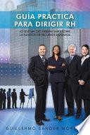 libro GuÍa PrÁctica Para Dirigir Rh