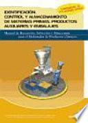 Identificación, Control Y Almacenamiento De Materias Primas, Productos Auxiliares Y Embalajes