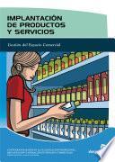 Implantación De Productos Y Servicios