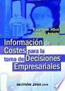 Información De Costes Para La Toma De Decisiones Empresariales