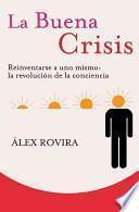 La Buena Crisis (bolsillo)
