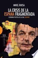 La Crisis De La España Fragmentada