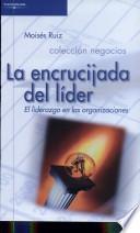 La Encrucijada Del Líder