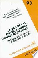 La Era De Las Exportaciones Latinoaméricanas