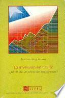La Inversión En Chile