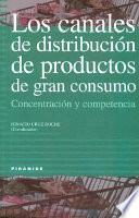 Los Canales De Distribución De Productos De Gran Consumo
