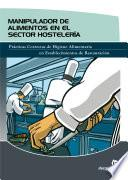 Manipulador De Alimentos En El Sector Hostelería