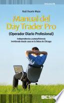 Manual Del Day Trader Pro