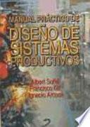 libro Manual Práctico De Diseño De Sistemas Productivos