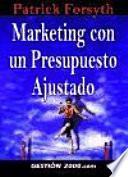 libro Marketing Con Un Presupuesto Ajustado