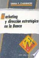 Marketing Y Dirección Estratégica En La Banca