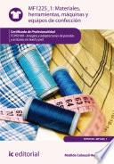 Materiales, Herramientas, Máquinas Y Equipos De Confección. Tcpf0109