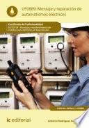 Montaje Y Reparación De Automatismos Eléctricos. Elee0109   Montaje Y Mantenimiento De Instalaciones Eléctricas De Baja Tensión