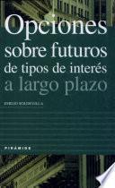 Opciones Sobre Futuros De Tipos De Interés A Largo Plazo