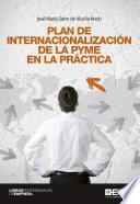 Plan De Internacionalización De La Pyme En La Práctica