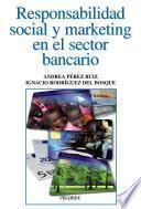 libro Responsabilidad Social Y Marketing En El Sector Bancario