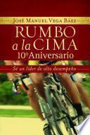 Rumbo A La Cima 10