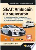 Seat: Ambición De Superarse