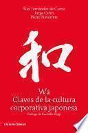 libro Wa, Claves De La Cultura Corporativa Japonesa