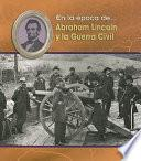 Abraham Lincoln Y La Guerra Civil