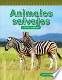 Animales Salvajes (wild Animals) (nivel K (level K))