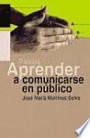 Aprender A Comunicarse En Público