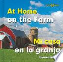 At Home On The Farm/mi Casa En La Granja