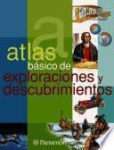 Atlas Básico De Exploraciones Y Descubrimientos