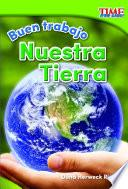 libro Buen Trabajo: Nuestra Tierra (good Work: Our Earth)