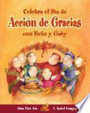 Celebra El Día De Acción De Gracias Con Beto Y Gaby
