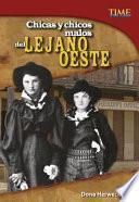 libro Chicas Y Chicos Malos Del Lejano Oeste