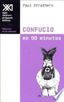 Confucio En 90 Minutos