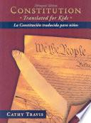 Constitution Translated For Kids / La Constitucion Traducida Para Ninos