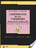 Construcción De Una Ciudadanía Intercultural Y Responsable