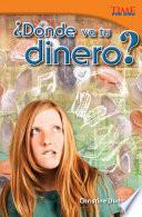 libro ¿dónde Va Tu Dinero? (where Does Your Money Go?)