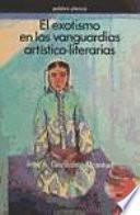 libro El Exotismo En Las Vanguardias Artístico Literarias
