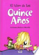 El Libro De Tus Quince Anos/ Your Sweet Fifteen