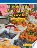 El Mercado De Productos Agricolas / Farmer S Market
